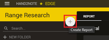 Range Research create report button
